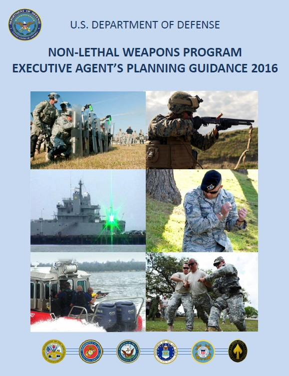 U.S. Department of Defense Non-Lethal Weapons Program Executive Agent's Planning Guidance